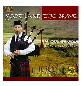 Dan Air Scottish Pipe Band Scotland The Brave CD by Dan Air Scottish Pipe Band