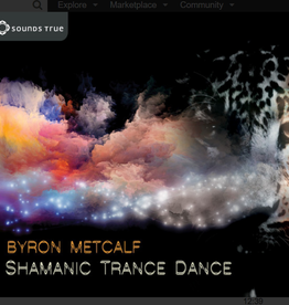 Bryon Metcalf Shamanic Trance Dance CD by Bryon Metcalf