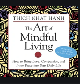 Thich Nhat Hanh The Art of Mindful Living CD's by Thich Nhat Hanh