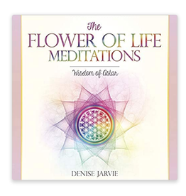 Denise Jarvie The Flower of Life Meditations CD by Denise Jarvie