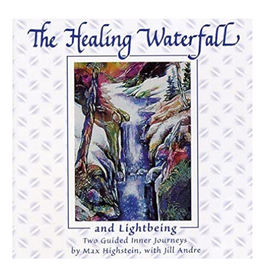 Max Highstein Healing Waterfall CD by Max Highstein