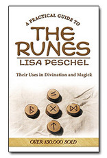 Lisa Peschel A Practical Guide To The Runes by Lisa Peschel