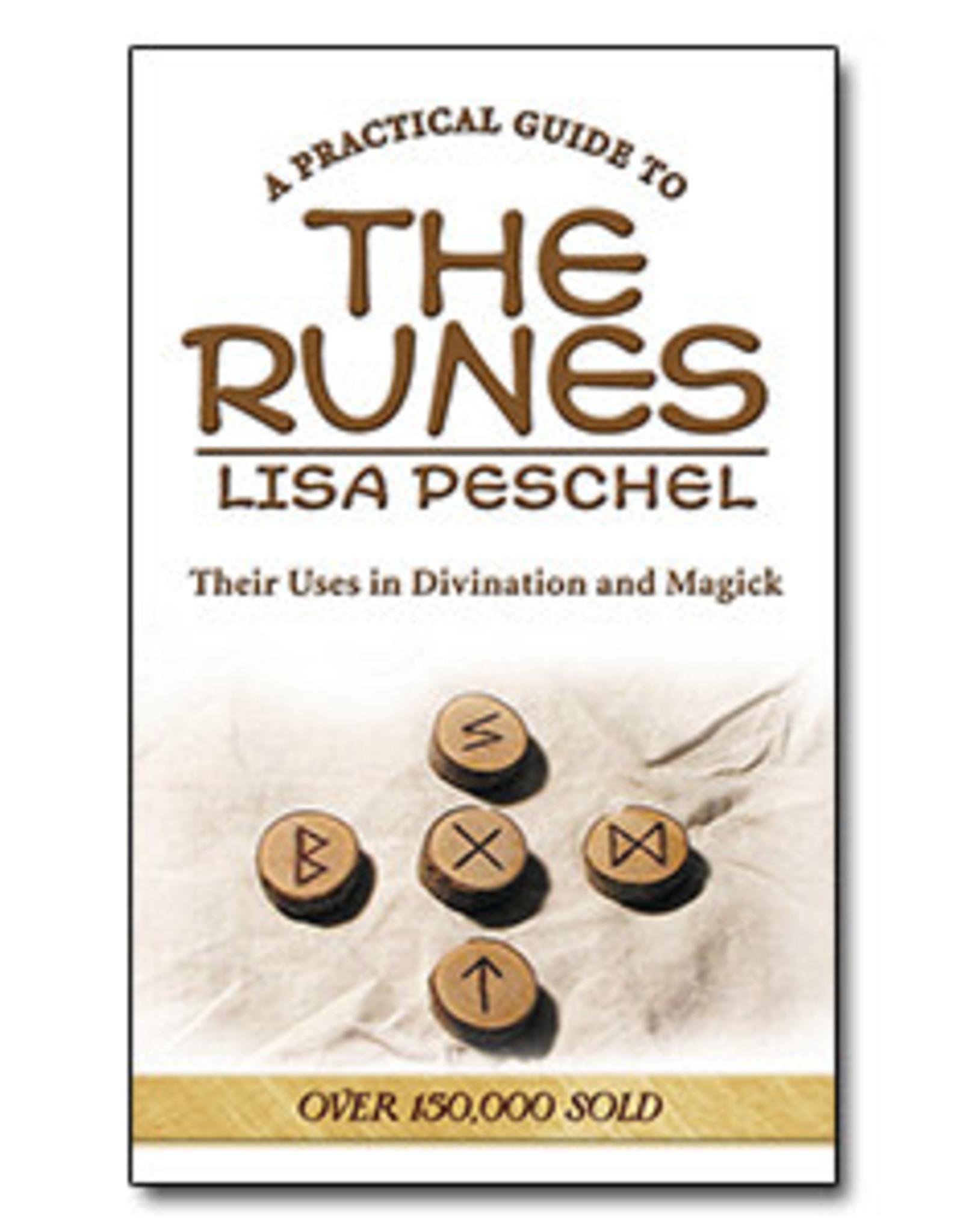 Lisa Peschel Practical Guide To The Runes by Lisa Peschel