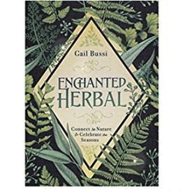 Gail Bussi Enchanted Herbal by Gail Bussi
