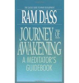Ram Dass Journey of Awakening by Ram Dass