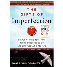 Brene Brown Gifts of Imperfection by Brene Brown