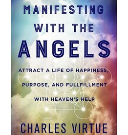Charles Virtue Manifesting with the Angels by Charles Virtue