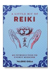 Valerie Oula A Little Bit of Reiki by Valerie Oula