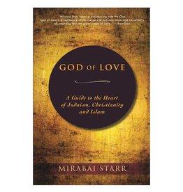 Mirabai Starr God of Love by Mirabai Starr