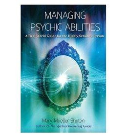 Mary Mueller Shutan Managing Psychic Abilities by Mary Mueller Shutan