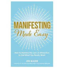 Manifesting Made Easy by Jen Mazer