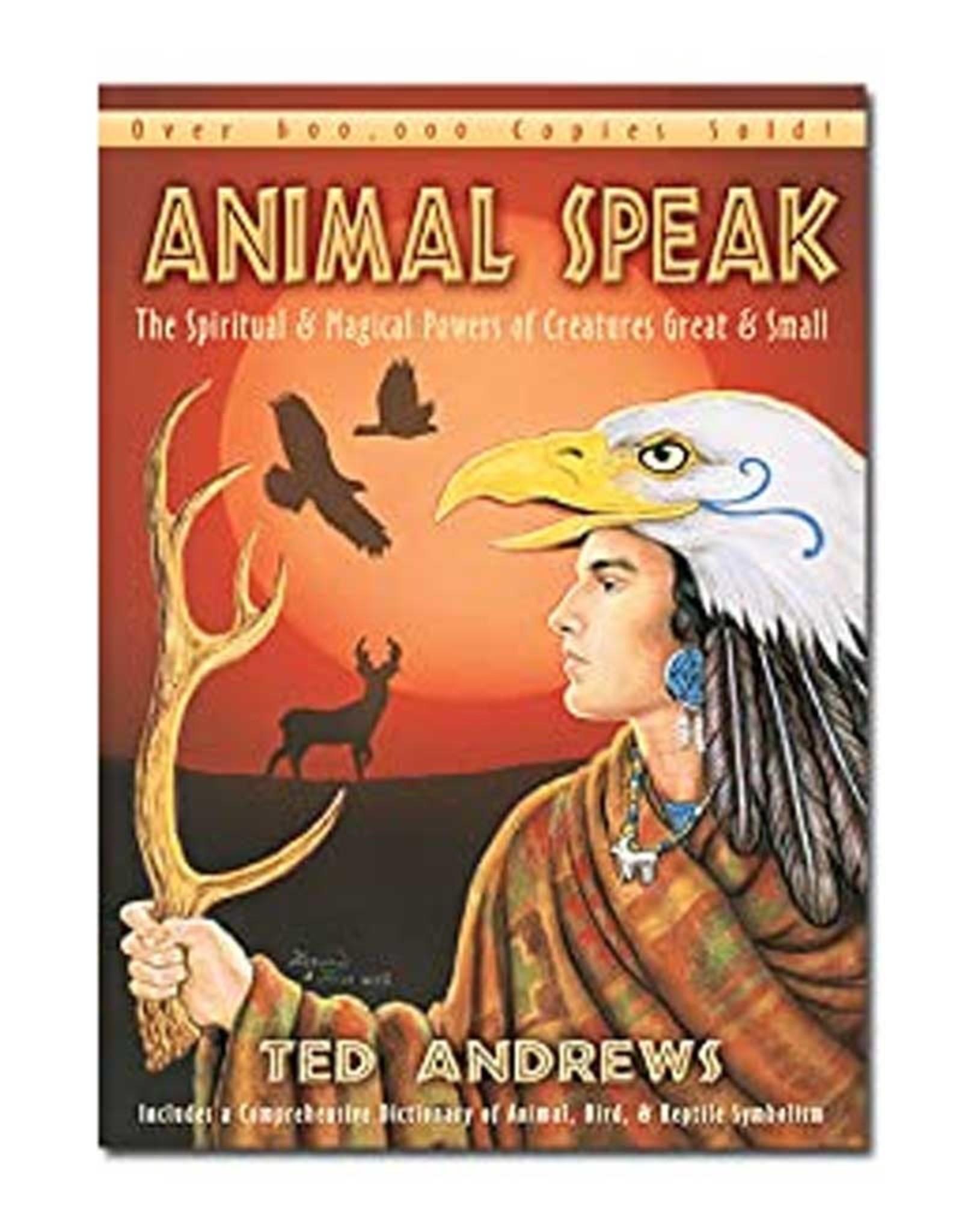 Ted Andrews Animal Speak by Ted Andrews