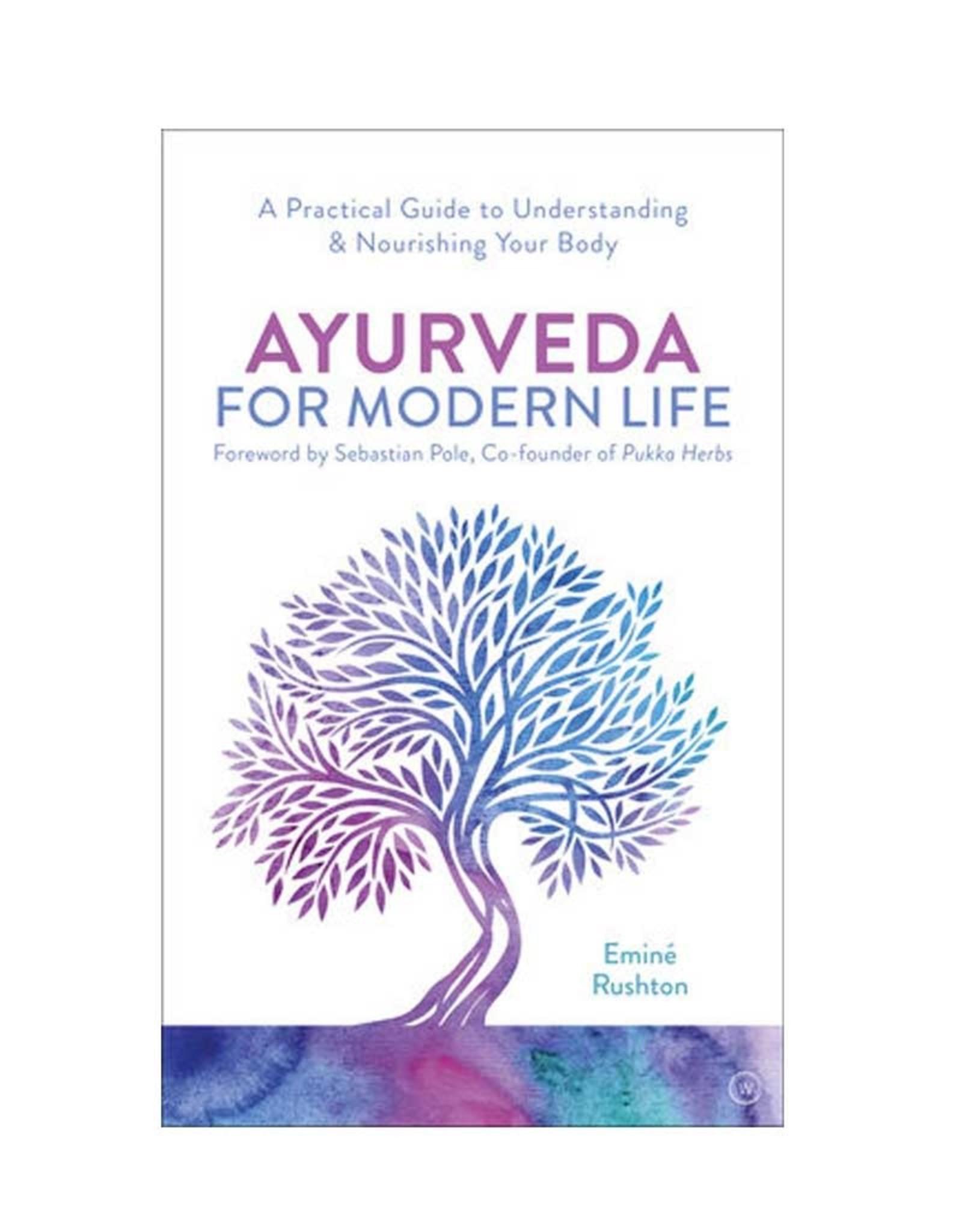 Emine Rushton Ayurveda For Modern Life by Emine Rushton
