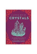 Cassandra Eason Little Bit of Crystals by Cassandra Eason