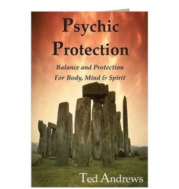 Ted Andrews Psychic Protection By Ted Andrews