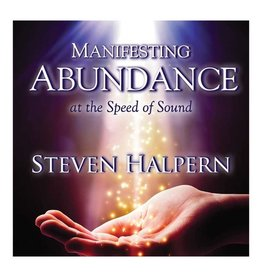 Steven Halpern Manifesting Abundance at the Speed of Sound CD