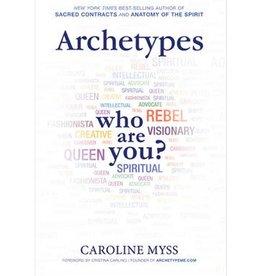 Caroline Myss Archetypes by Caroline Myss