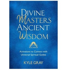 Kyle Gray Divine Masters Ancient Wisdom Book by Kyle Gray