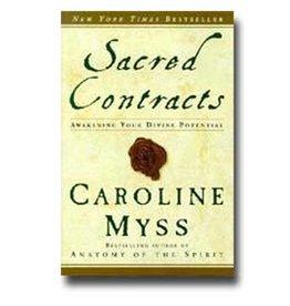 Caroline Myss Sacred Contracts by Caroline Myss