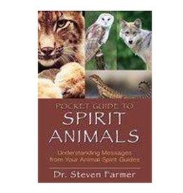 Dr. Steven Farmer Pocket Guide to Spirit Animals by Dr. Steven Farmer