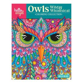 Hello Angel Hello Angel Owls Wild & Whimsical Coloring Book