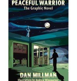 Peaceful Warrior by Dan Millman