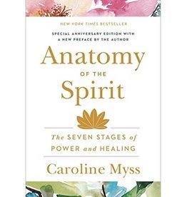 Caroline Myss Anatomy of the Spirit by Caroline Myss