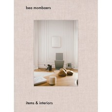 Bea Mombaers: Items and Interiors Hardcover