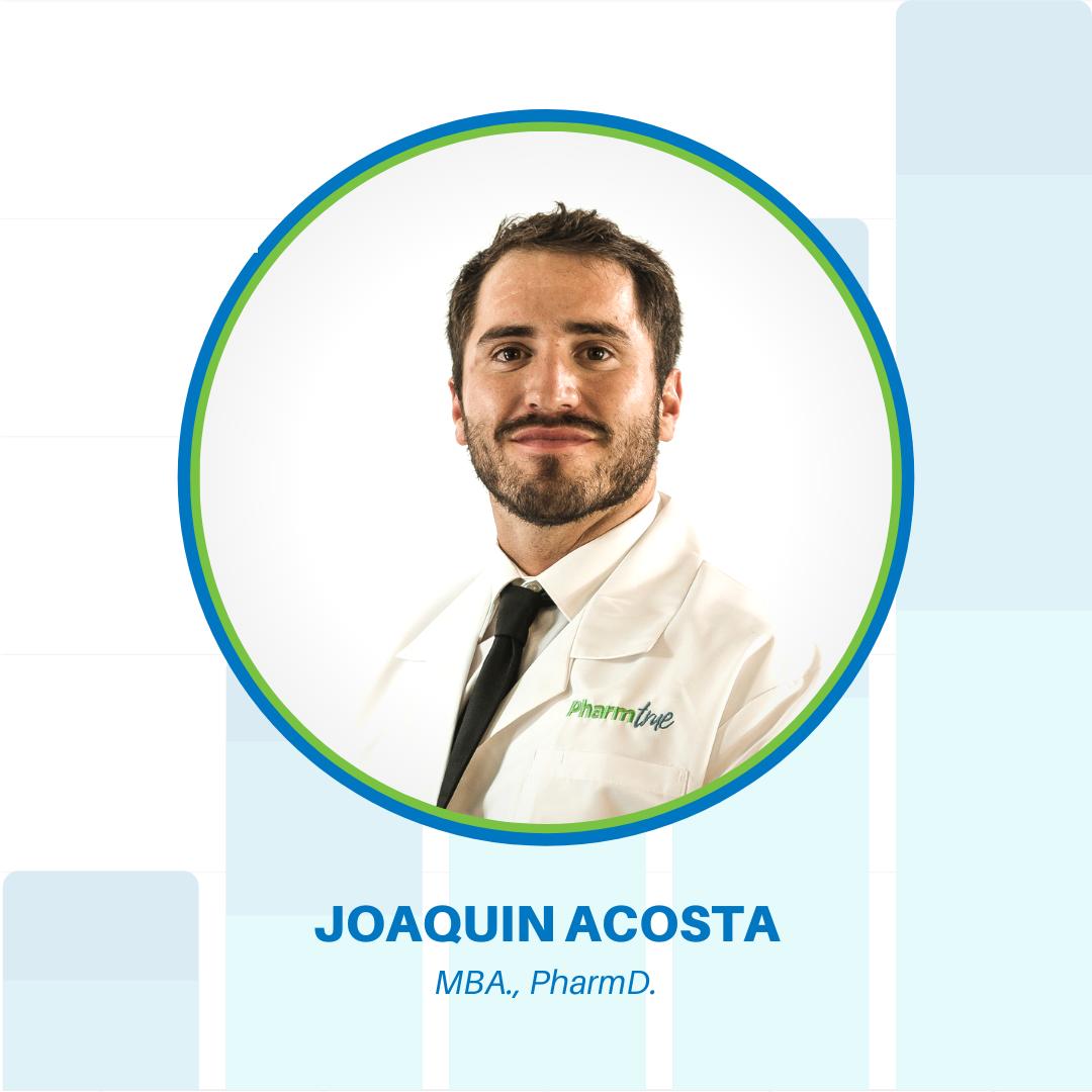 Joaquin Acosta, PharmD, MBA