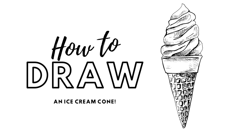 """""""How to Draw an Ice Cream Cone!"""""""