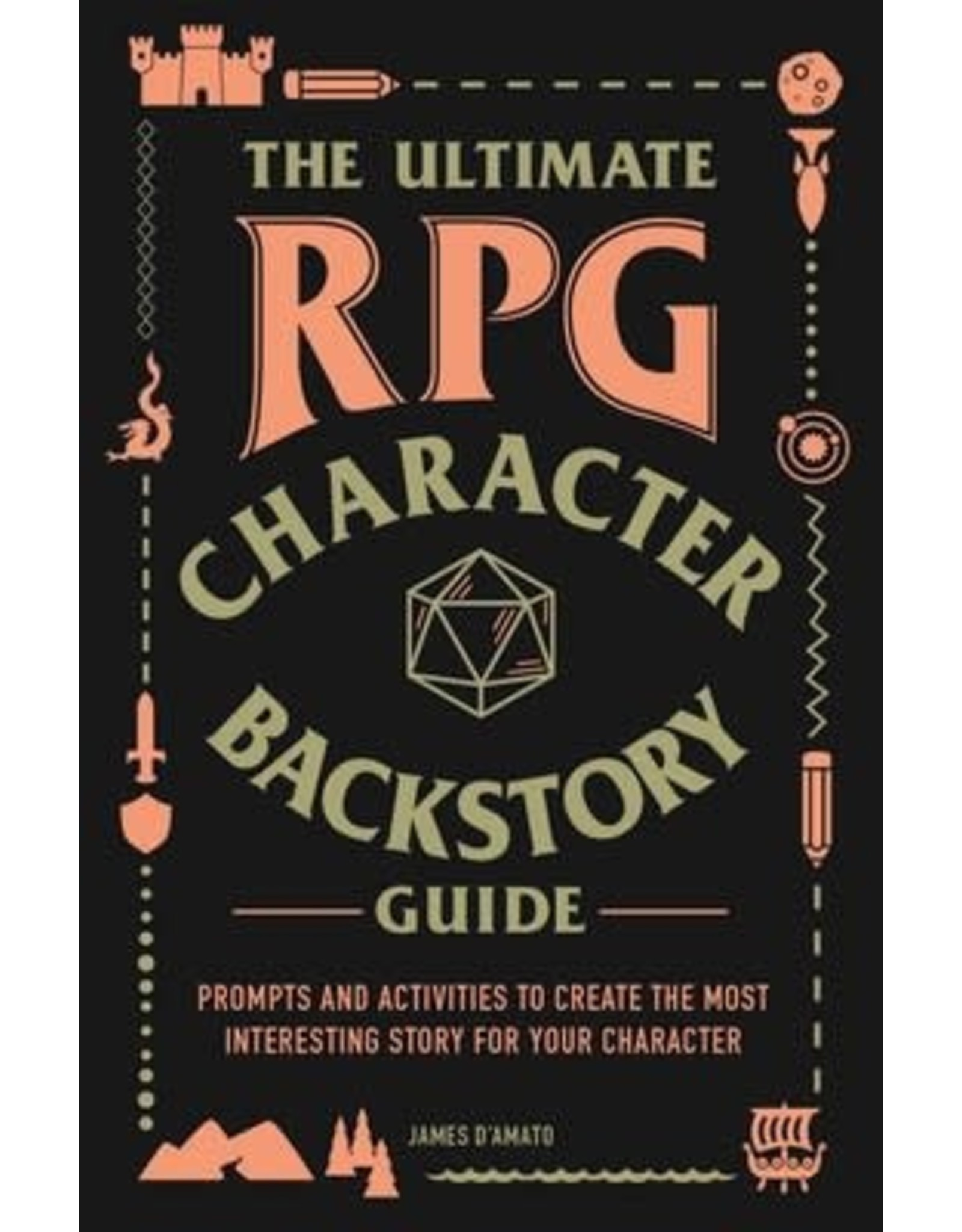 Simon & Schuster The Ultimate RPG Character Backstory Guide