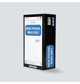 What Do You Meme, LLC New Phone, Who Dis?