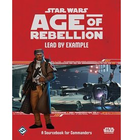 Fantasy Flight Games Star Wars AoR: Lead By Example