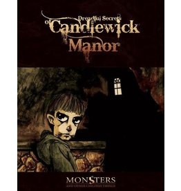 Arc Dream Publishing Monsters and Other Childish Things: Dreadful Secrets of Candlewick Manor