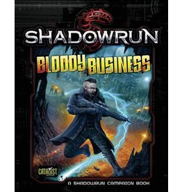 Catalyst Game Labs Shadowrun 5E: Bloody Business