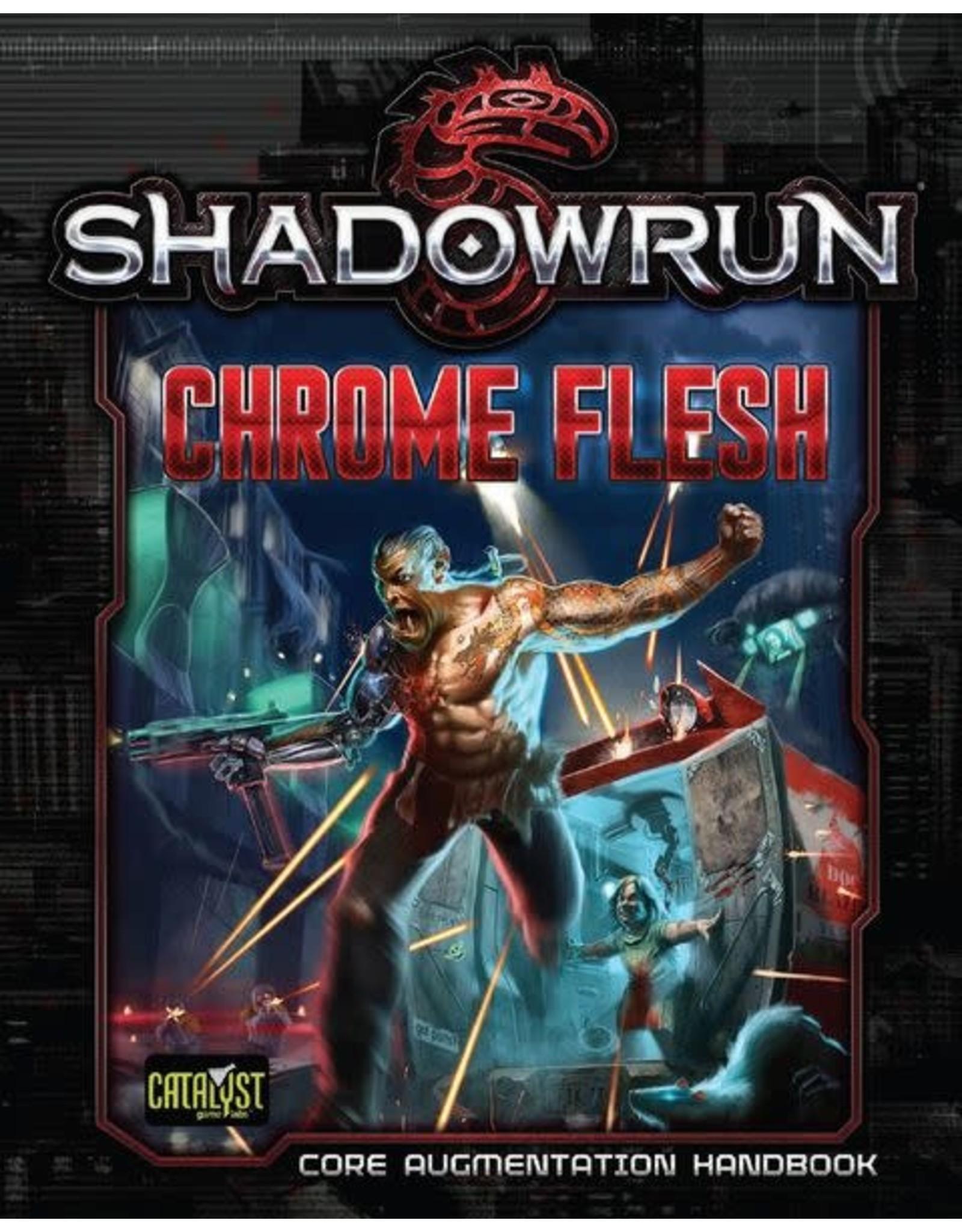 Catalyst Game Labs Shadowrun 5E: Chrome Flesh