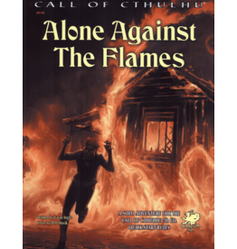 Chaosium Call of Cthulhu 7E: Alone Against the Flames