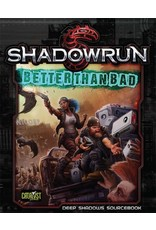 Catalyst Game Labs Shadowrun 5E: Better Than Bad