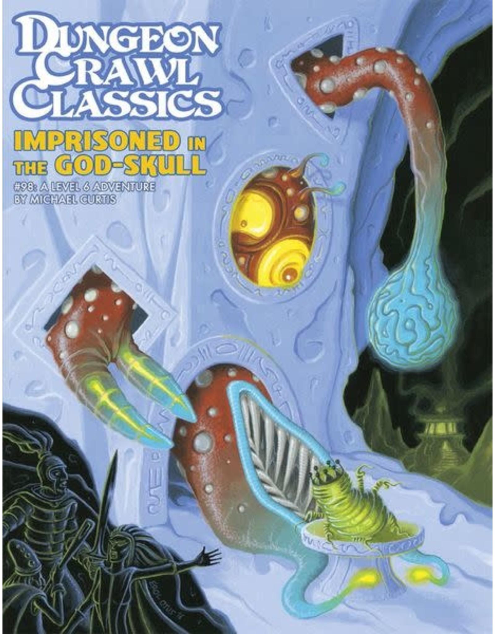 Goodman Games Dungeon Crawl Classics: Imprisoned in the God-Skull (#98)