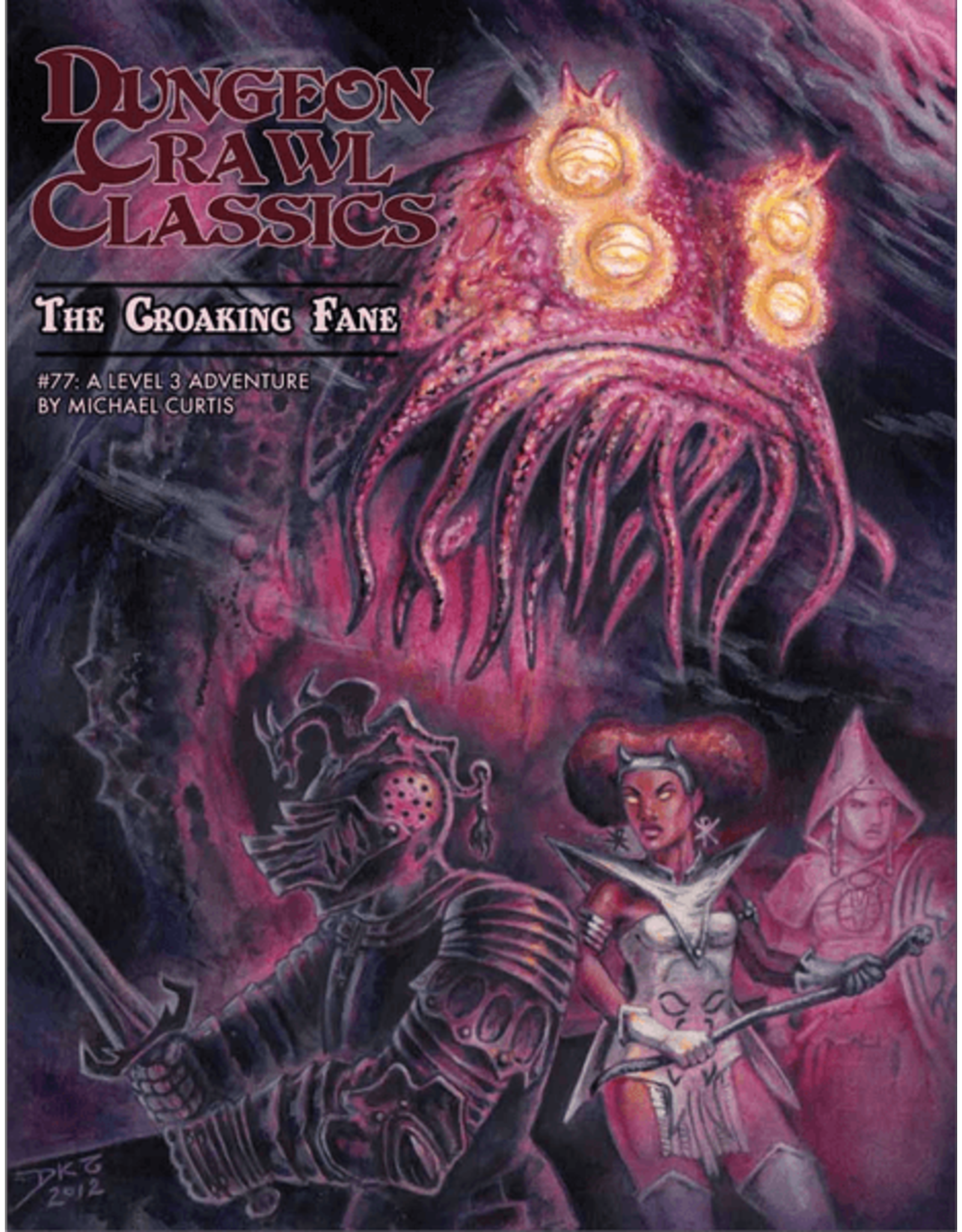 Goodman Games Dungeon Crawl Classics: The Croaking Fane (#77)