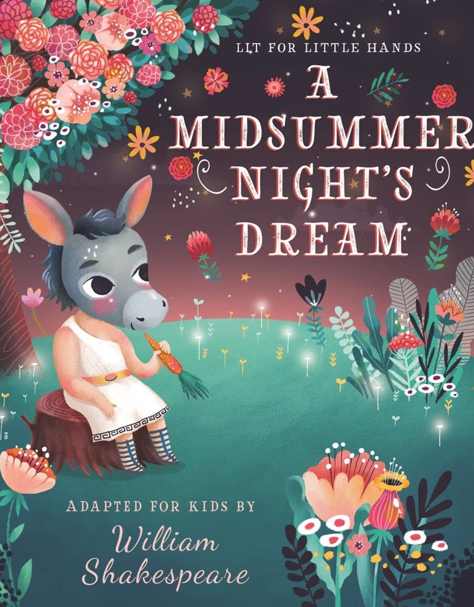 A Midsummer Night's Dream:  Lit for Little People