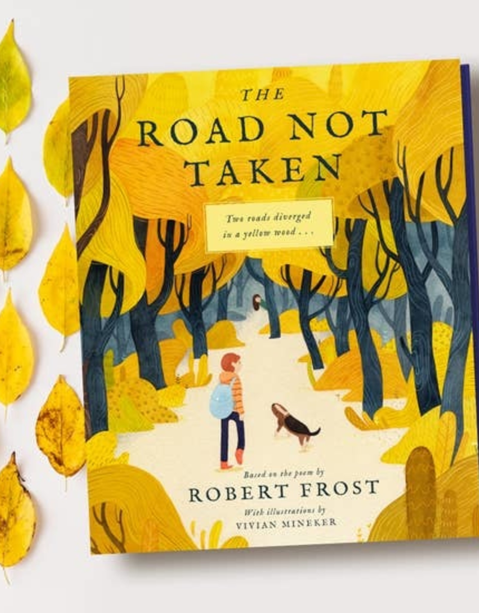 The Road Not Taken:  An Illustrated Picture Book