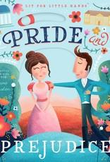Pride and Prejudice:  Lit for Little Hands