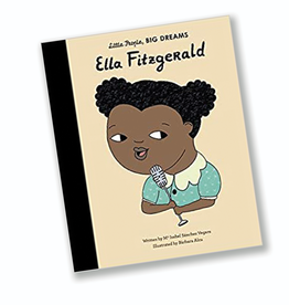 Little People Big Dreams My First Ella Fitzgerald:  Little People, Big Dreams