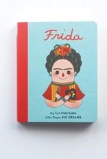 Little People Big Dreams My First Frida Kahlo:  Little People, Big Dreams