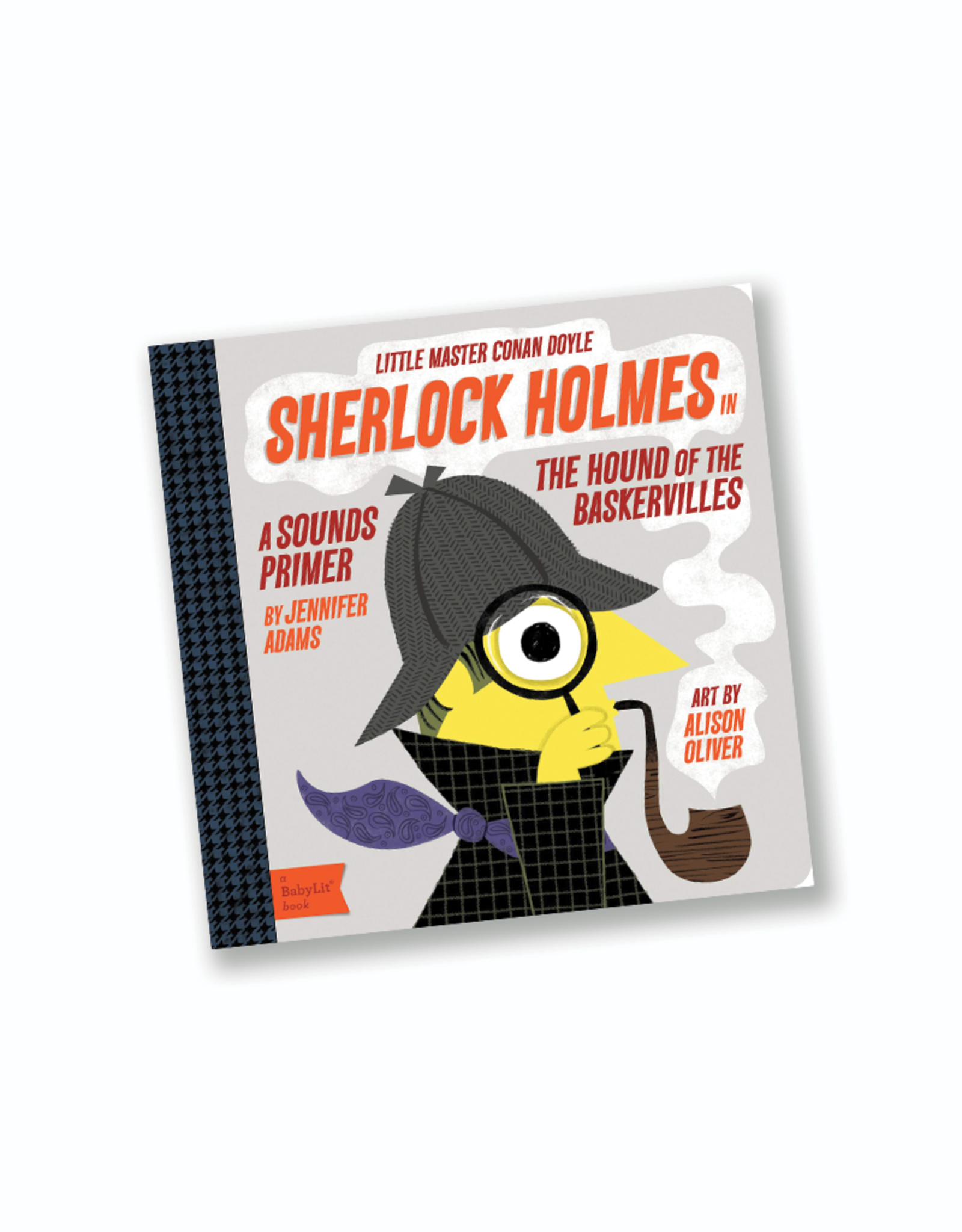 BabyLit Sherlock Holmes, Hound of the Baskervilles: A BabyLit® Sounds Primer