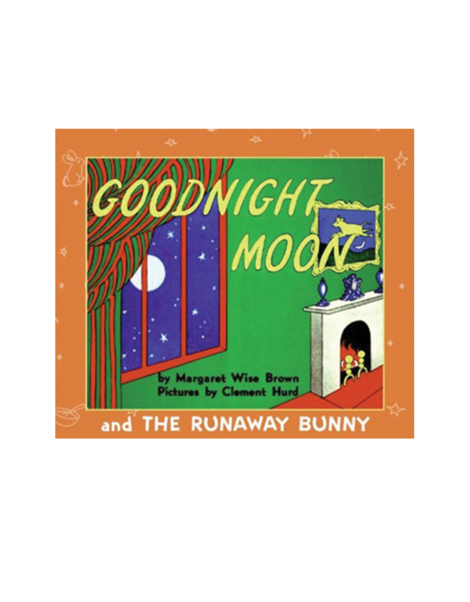 A Baby's Gift:  Goodnight Moon and Runaway Bunny
