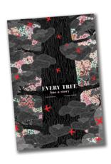 Every Tree Has A Story