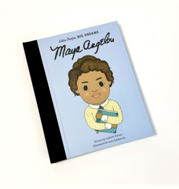 Little People Big Dreams My First Maya Angelou: Little People, Big Dreams
