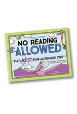 No Reading Allowed: The Worst Read-Aloud Book Ever